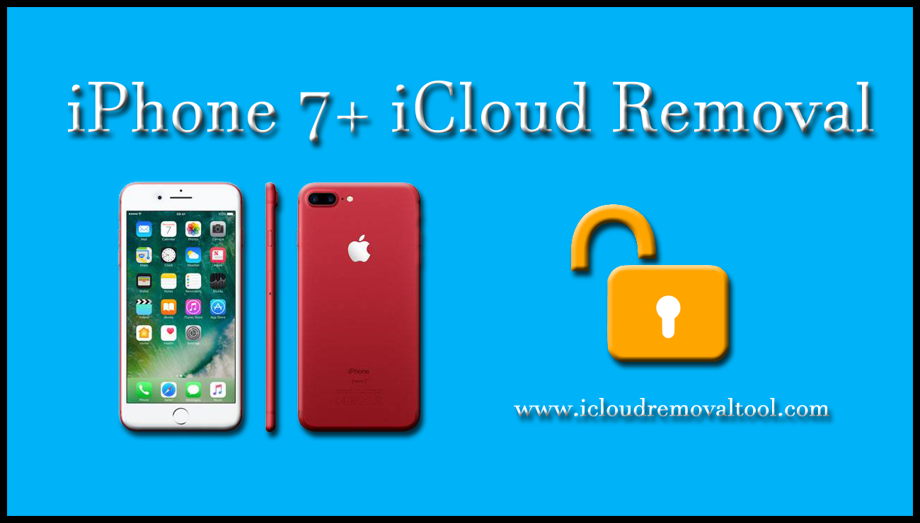 iPhone 7+ iCloud Removal