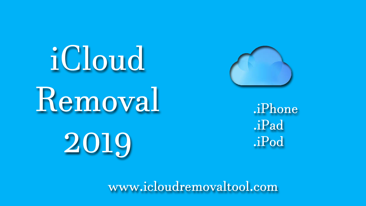 iCloud Removal 2019
