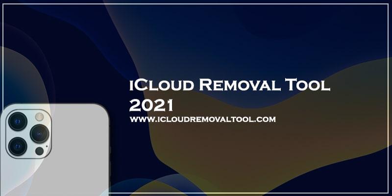iCloud Removal Tool 2021