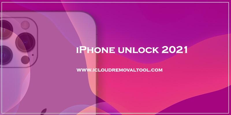 iphone unlock 2021